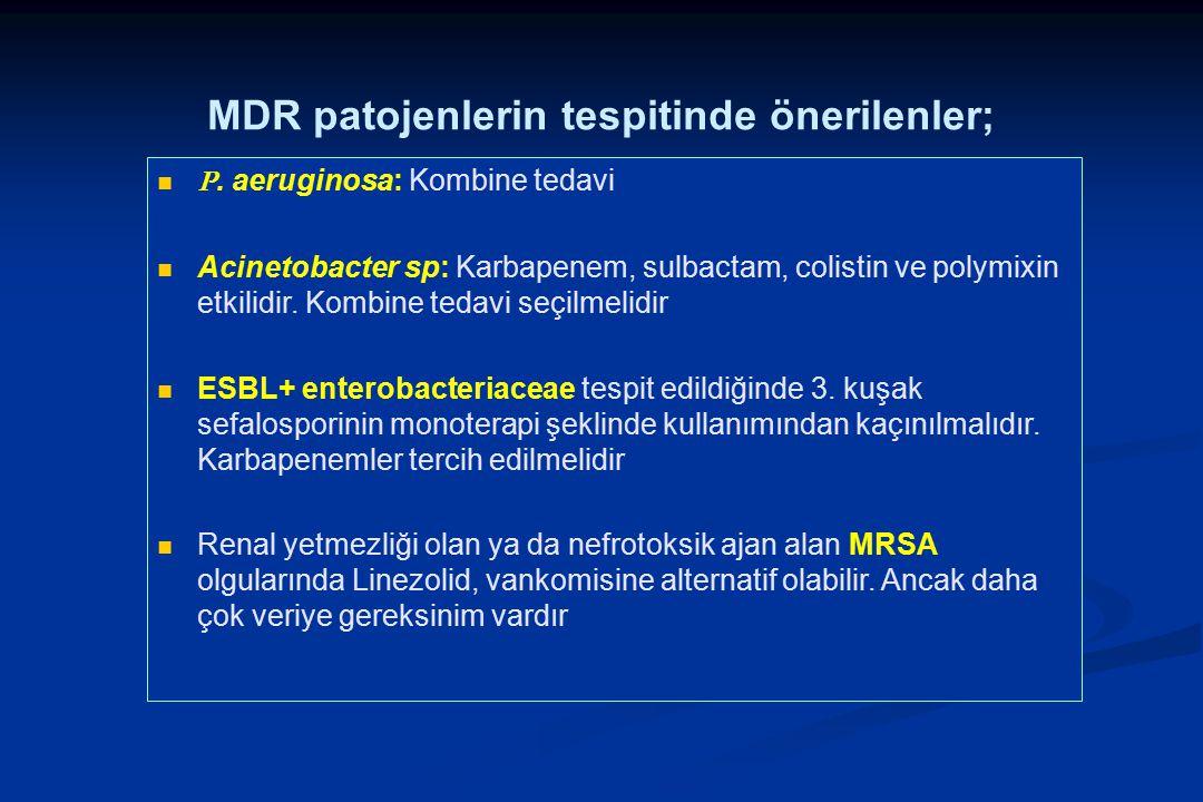 MDR patojenlerin tespitinde önerilenler;