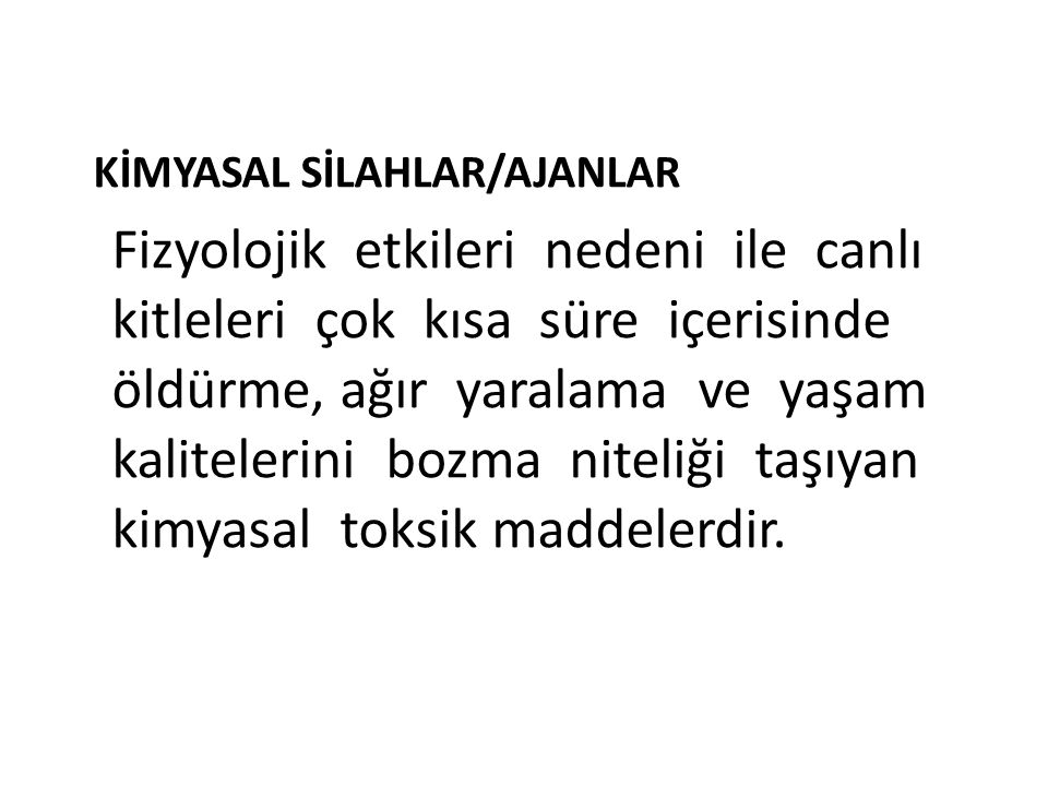 KİMYASAL SİLAHLAR/AJANLAR