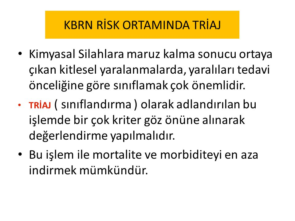 KBRN RİSK ORTAMINDA TRİAJ