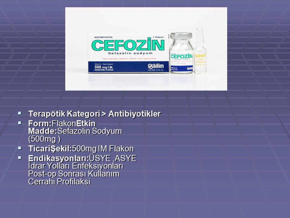 Terapötik Kategori > Antibiyotikler