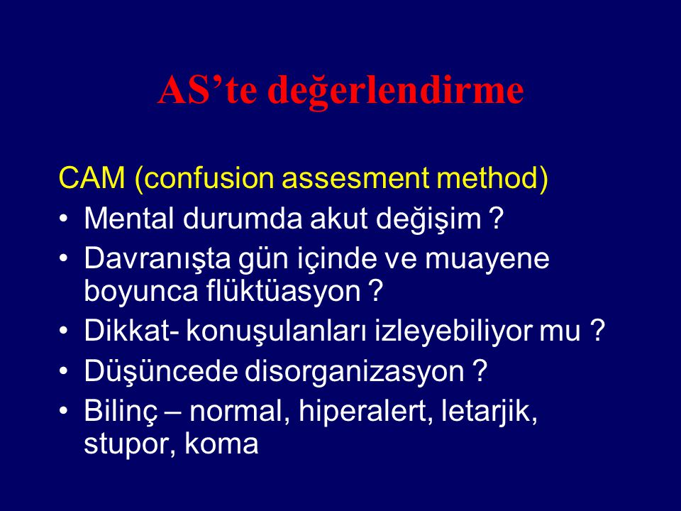 AS'te değerlendirme CAM (confusion assesment method)
