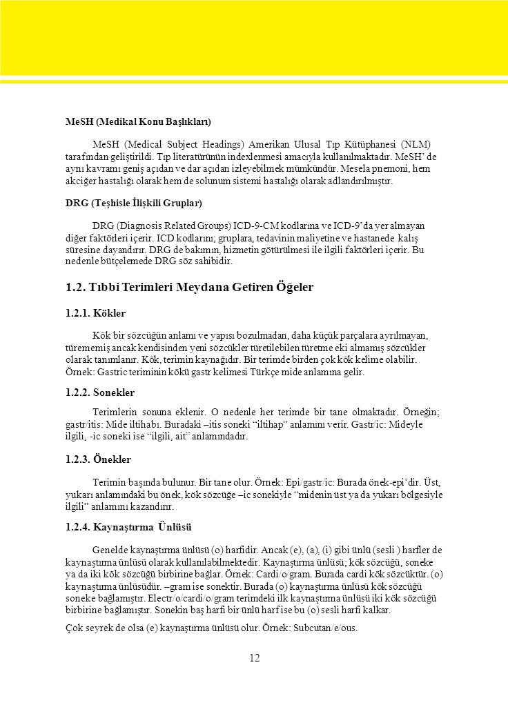 MeSH (Medical Subject Headings) Amerikan Ulusal Tıp Kütüphanesi (NLM)