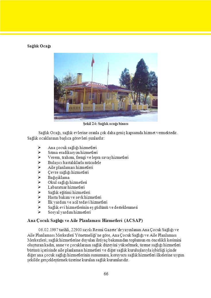 Ana Çocuk Sağlığı ve Aile Planlaması Hizmetleri (ACSAP)