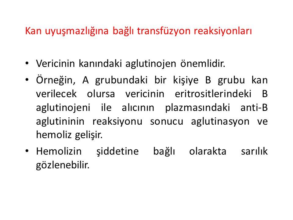 Kan uyuşmazlığına bağlı transfüzyon reaksiyonları