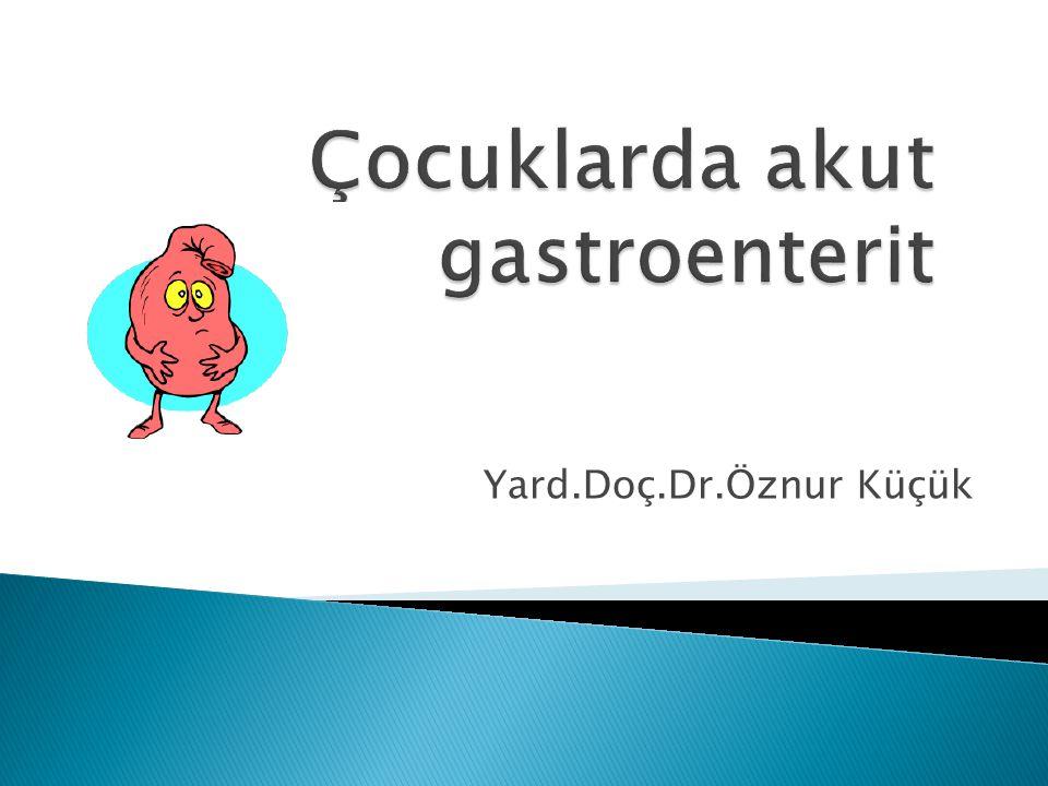 Çocuklarda akut gastroenterit