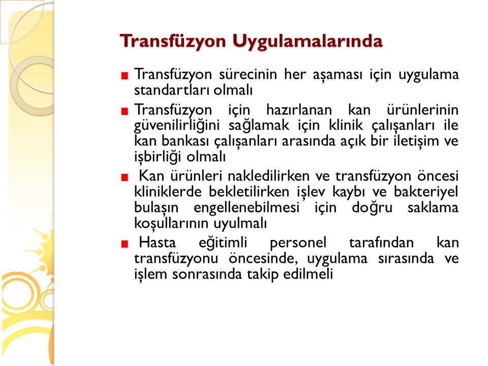 Transfüzyon Uygulamalarında