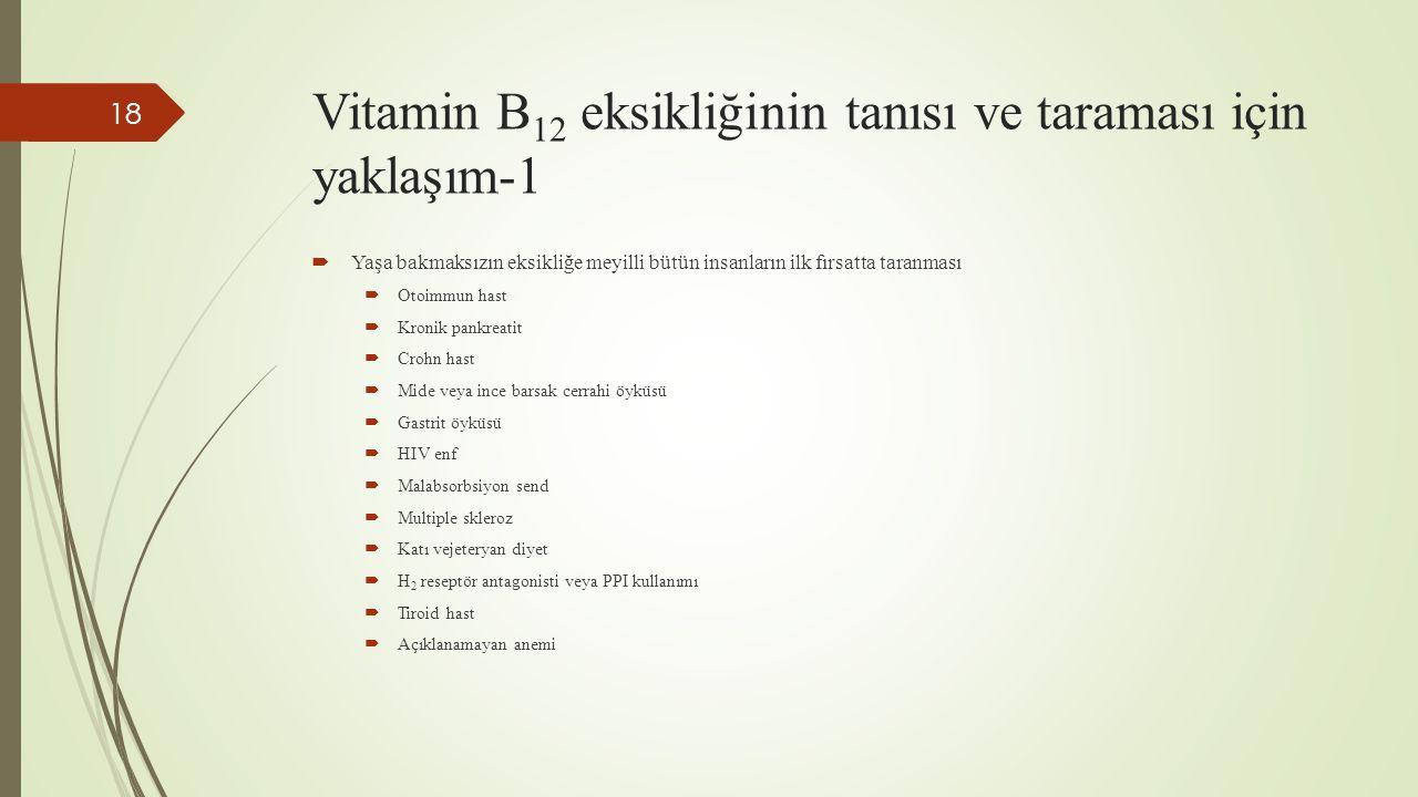 Vitamin B12 eksikliğinin tanısı ve taraması için yaklaşım-1
