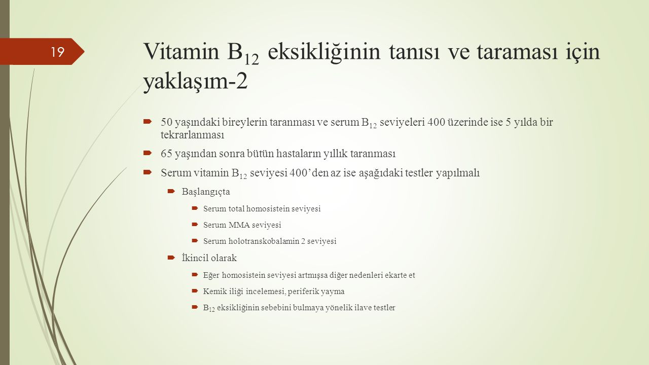 Vitamin B12 eksikliğinin tanısı ve taraması için yaklaşım-2