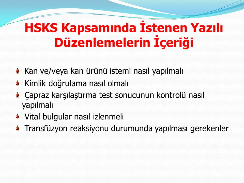 HSKS Kapsamında İstenen Yazılı Düzenlemelerin İçeriği