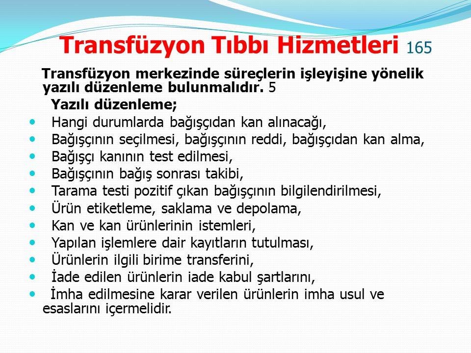 Transfüzyon Tıbbı Hizmetleri 165