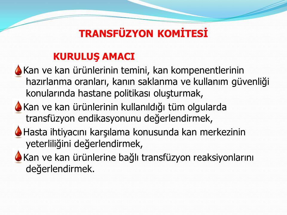TRANSFÜZYON KOMİTESİ