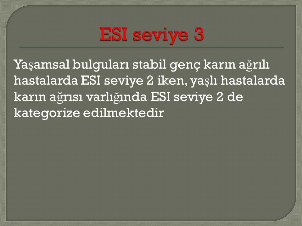 ESI seviye 3