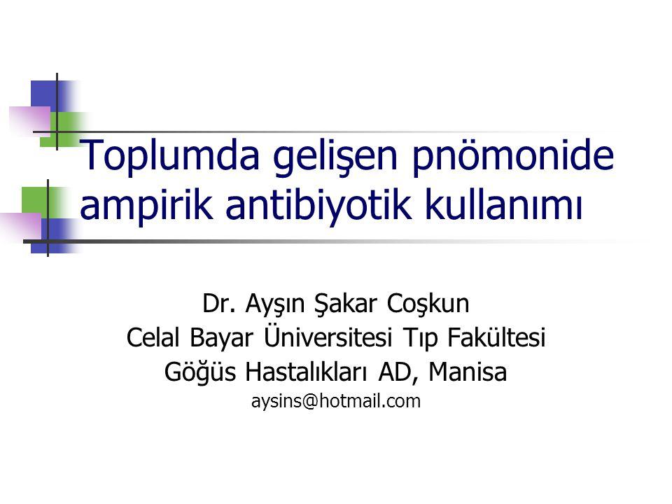 Toplumda gelişen pnömonide ampirik antibiyotik kullanımı
