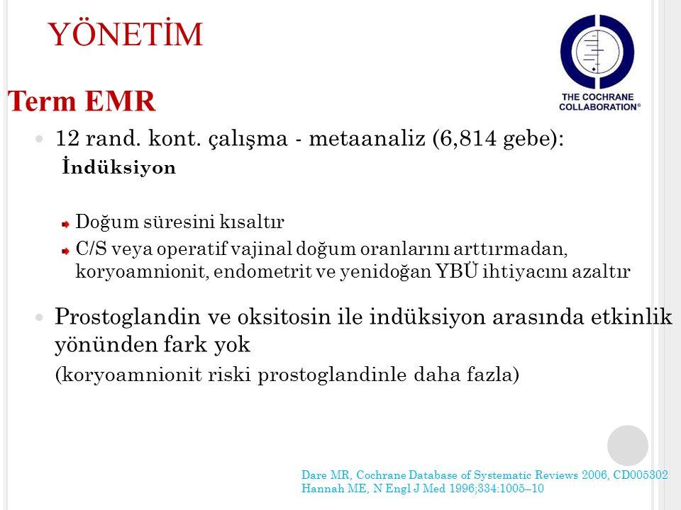 YÖNETİM Term EMR 12 rand. kont. çalışma - metaanaliz (6,814 gebe):