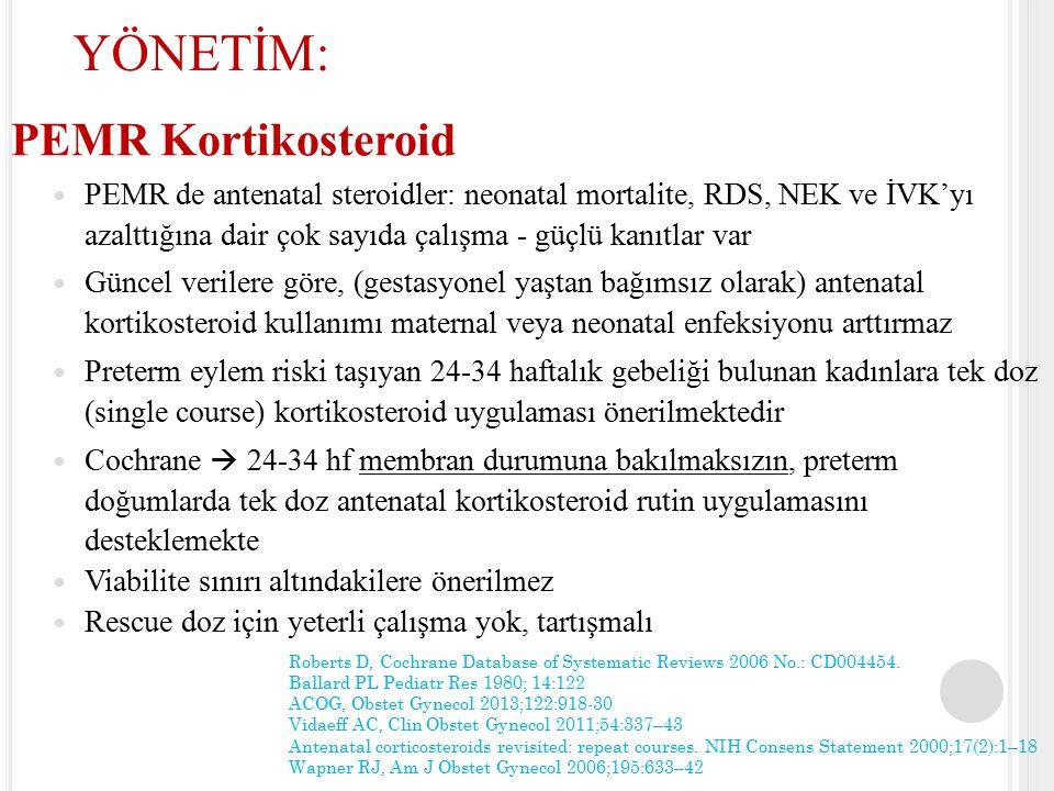YÖNETİM: PEMR Kortikosteroid