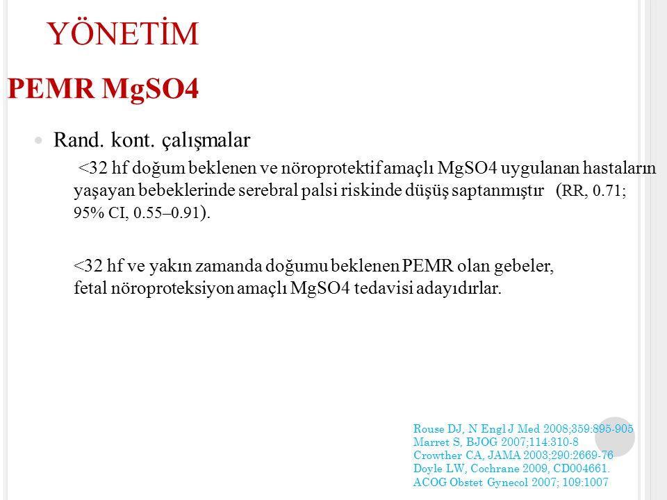 YÖNETİM PEMR MgSO4 Rand. kont. çalışmalar