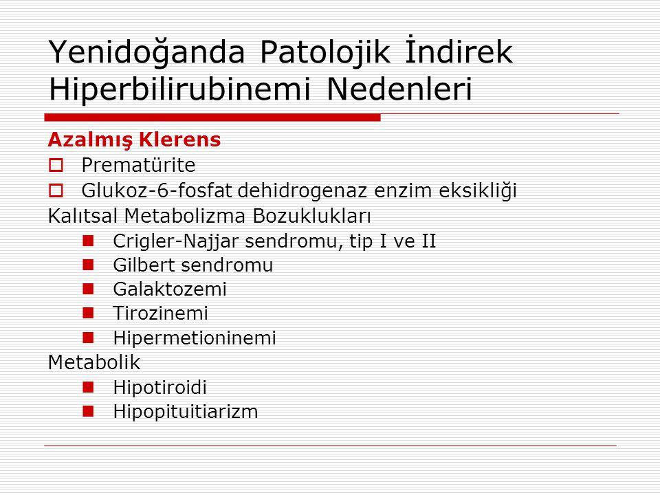Yenidoğanda Patolojik İndirek Hiperbilirubinemi Nedenleri