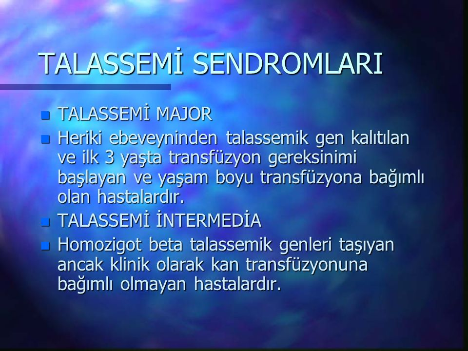 TALASSEMİ SENDROMLARI