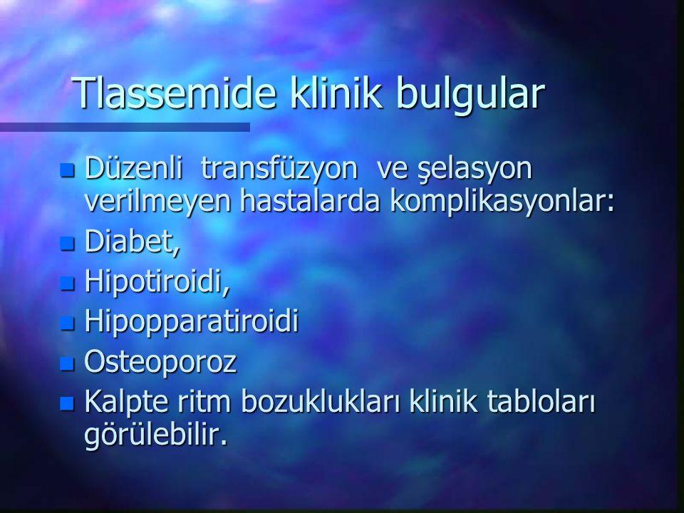 Tlassemide klinik bulgular