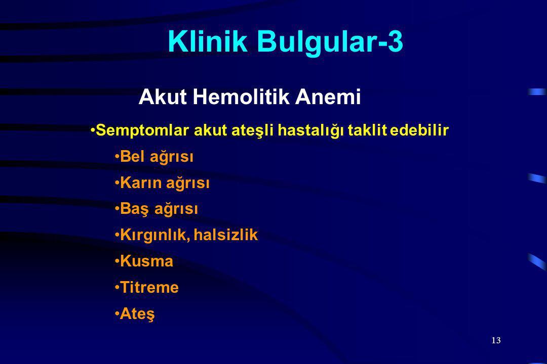 Klinik Bulgular-3 Akut Hemolitik Anemi