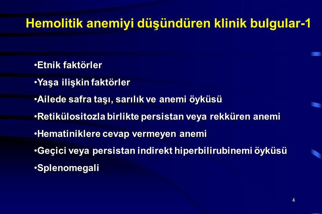 Hemolitik anemiyi düşündüren klinik bulgular-1