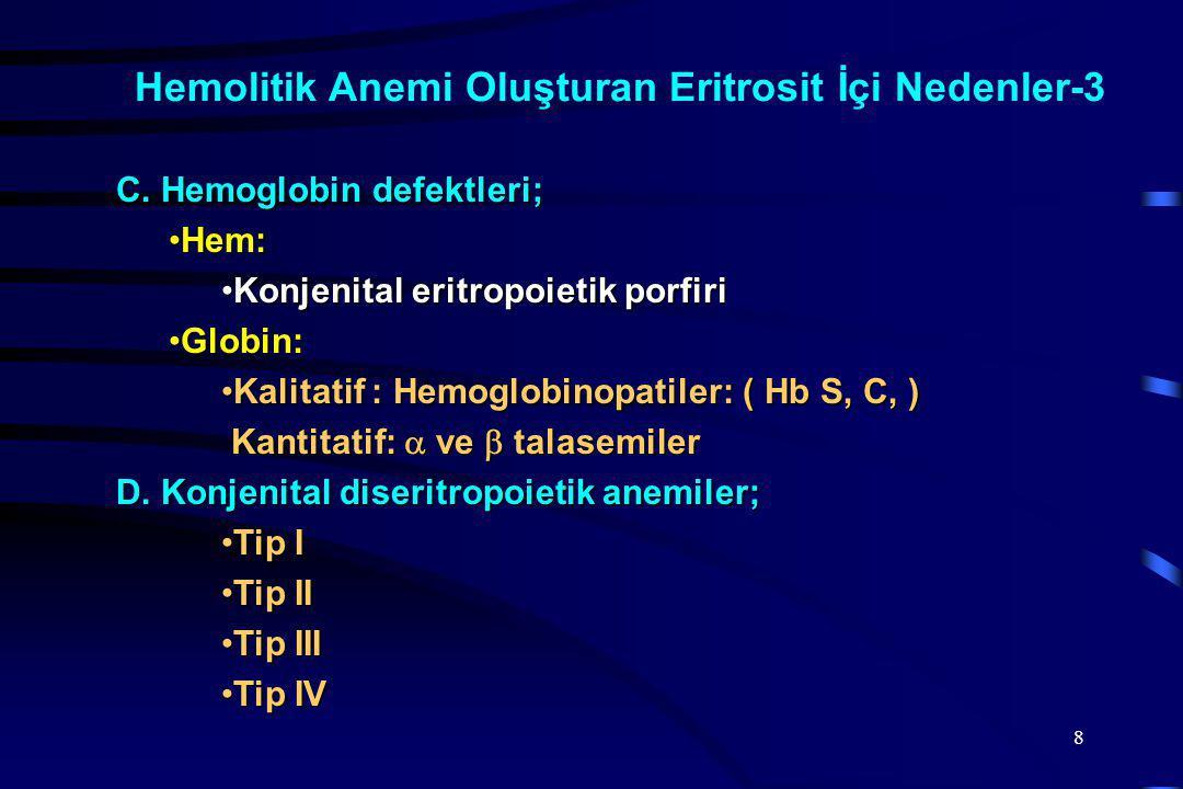 Hemolitik Anemi Oluşturan Eritrosit İçi Nedenler-3