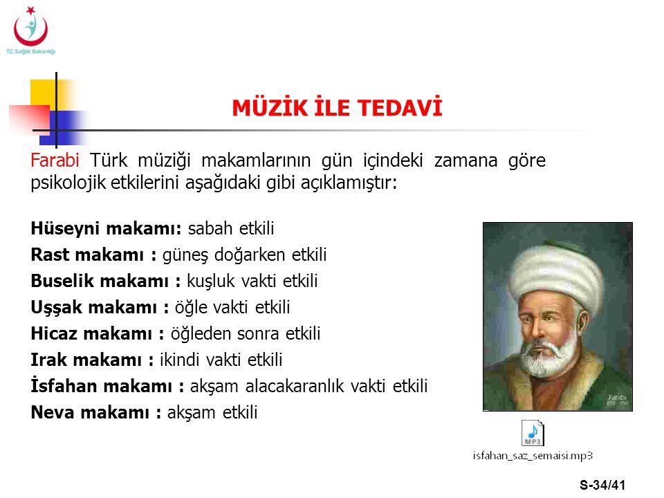 MÜZİK İLE TEDAVİ Farabi Türk müziği makamlarının gün içindeki zamana göre psikolojik etkilerini aşağıdaki gibi açıklamıştır: