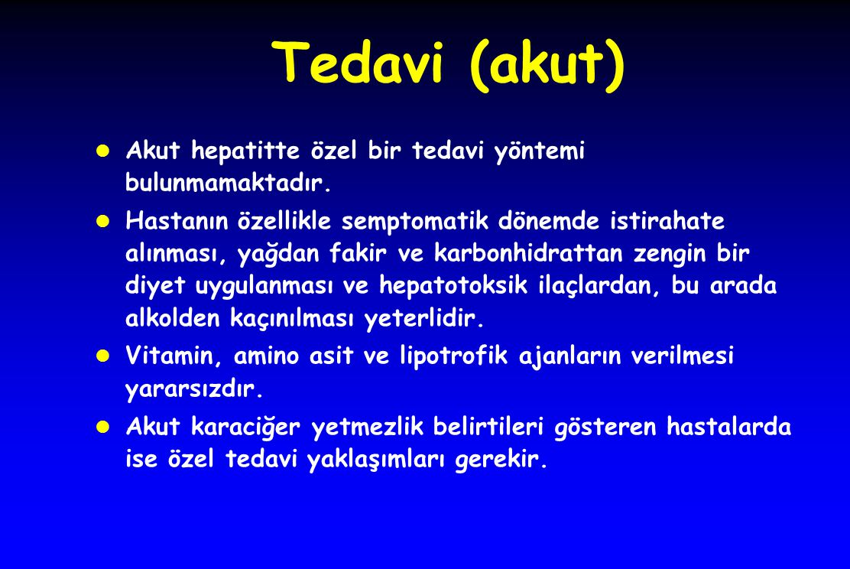 Tedavi (akut) Akut hepatitte özel bir tedavi yöntemi bulunmamaktadır.