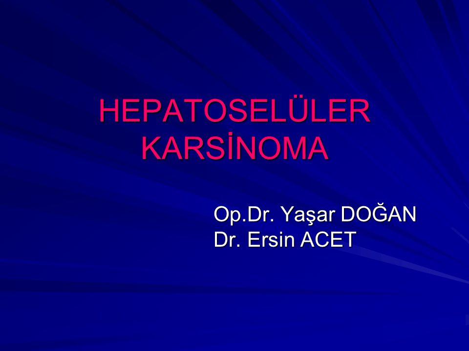 HEPATOSELÜLER KARSİNOMA