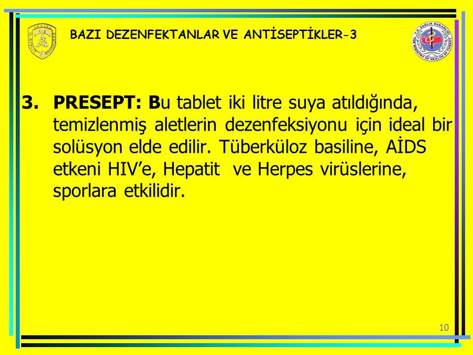 BAZI DEZENFEKTANLAR VE ANTİSEPTİKLER-3