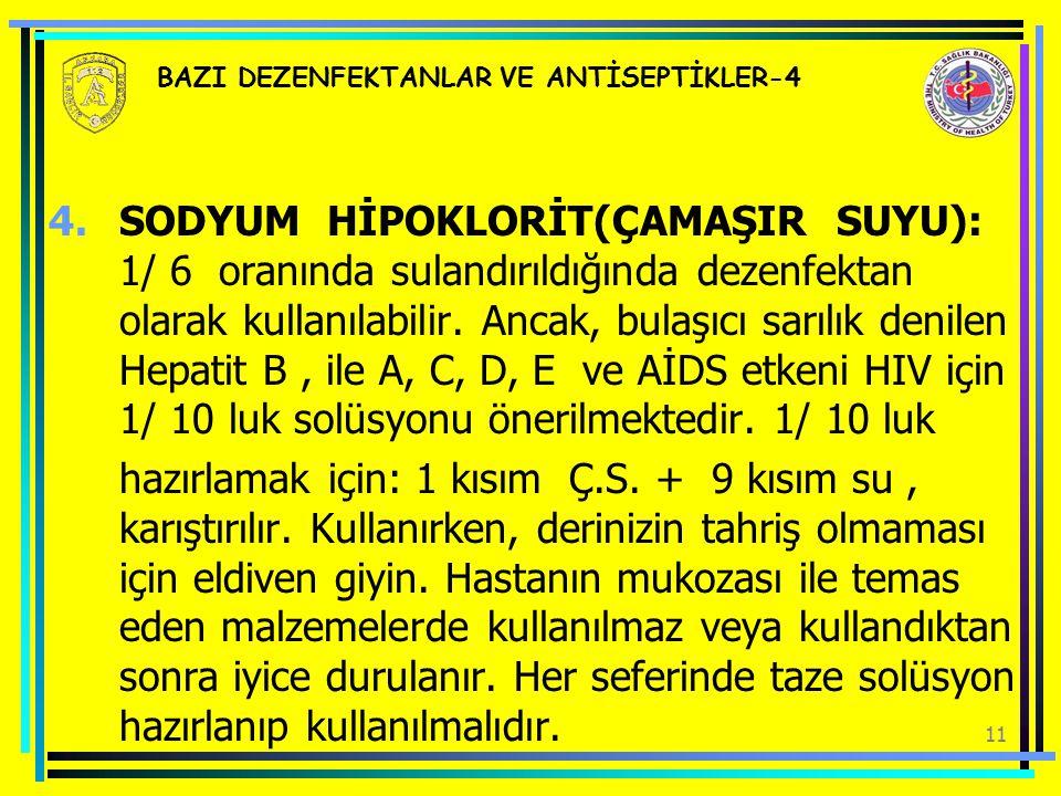BAZI DEZENFEKTANLAR VE ANTİSEPTİKLER-4