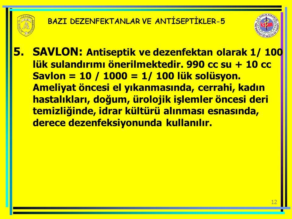 BAZI DEZENFEKTANLAR VE ANTİSEPTİKLER-5