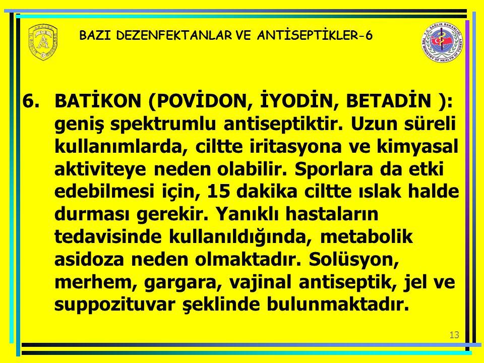 BAZI DEZENFEKTANLAR VE ANTİSEPTİKLER-6