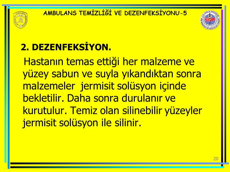 AMBULANS TEMİZLİĞİ VE DEZENFEKSİYONU-5