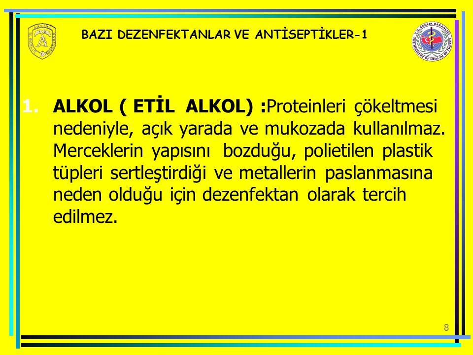 BAZI DEZENFEKTANLAR VE ANTİSEPTİKLER-1