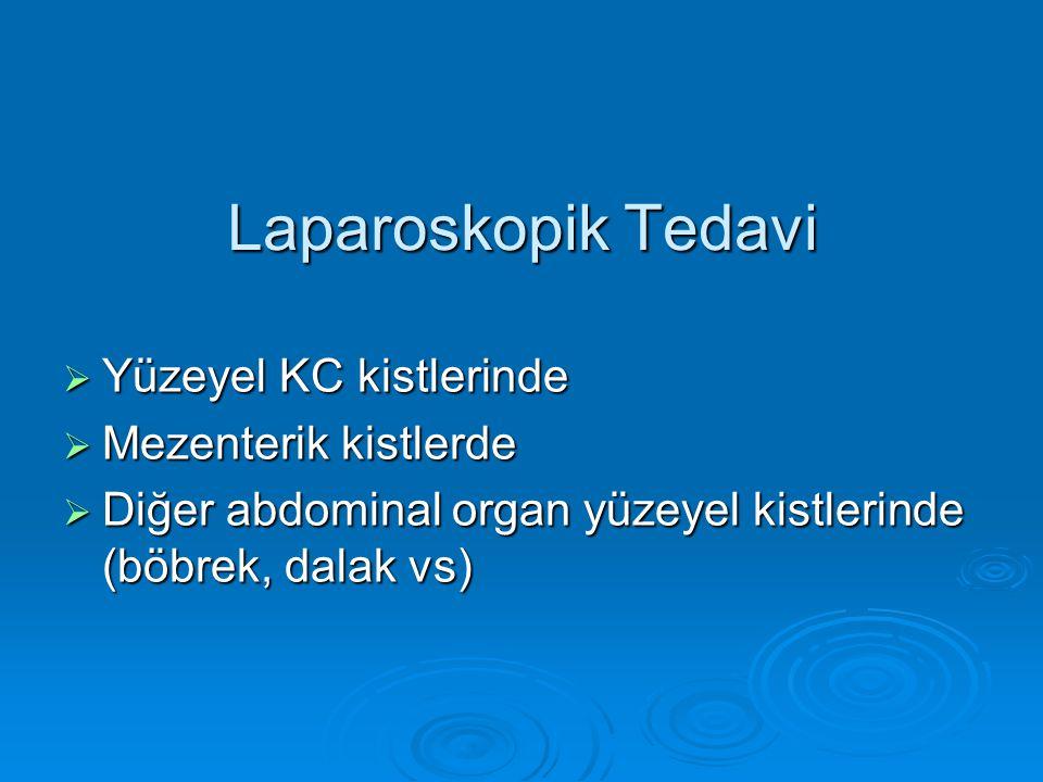 Laparoskopik Tedavi Yüzeyel KC kistlerinde Mezenterik kistlerde