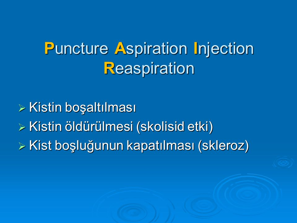 Puncture Aspiration Injection Reaspiration