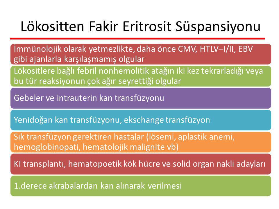 Lökositten Fakir Eritrosit Süspansiyonu