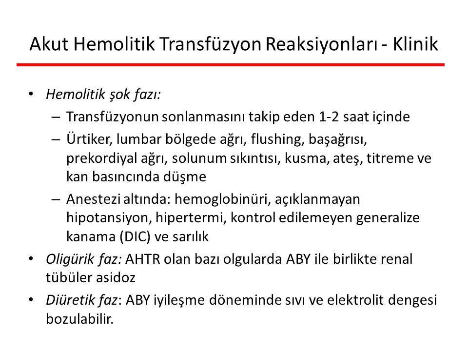 Akut Hemolitik Transfüzyon Reaksiyonları - Klinik