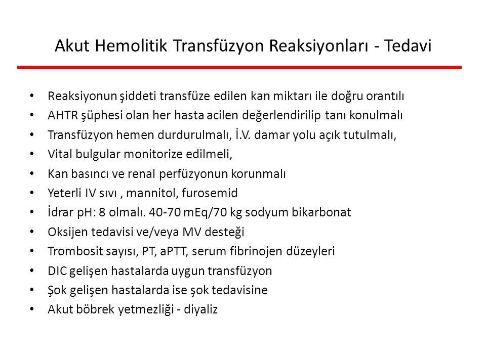 Akut Hemolitik Transfüzyon Reaksiyonları - Tedavi