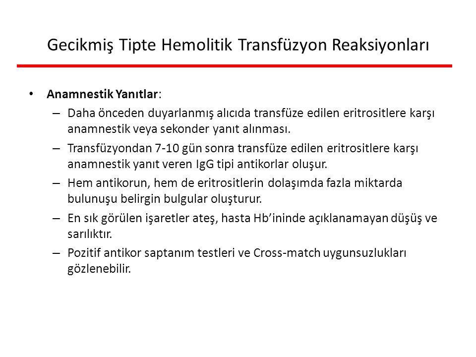 Gecikmiş Tipte Hemolitik Transfüzyon Reaksiyonları