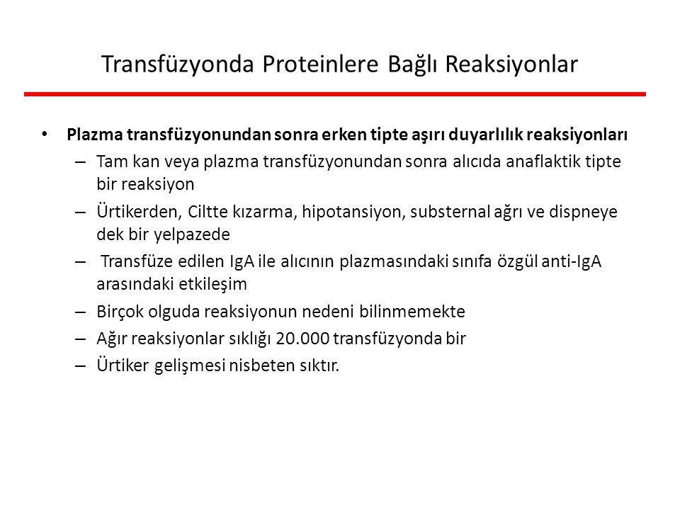 Transfüzyonda Proteinlere Bağlı Reaksiyonlar