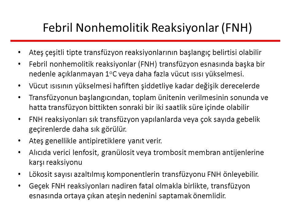 Febril Nonhemolitik Reaksiyonlar (FNH)