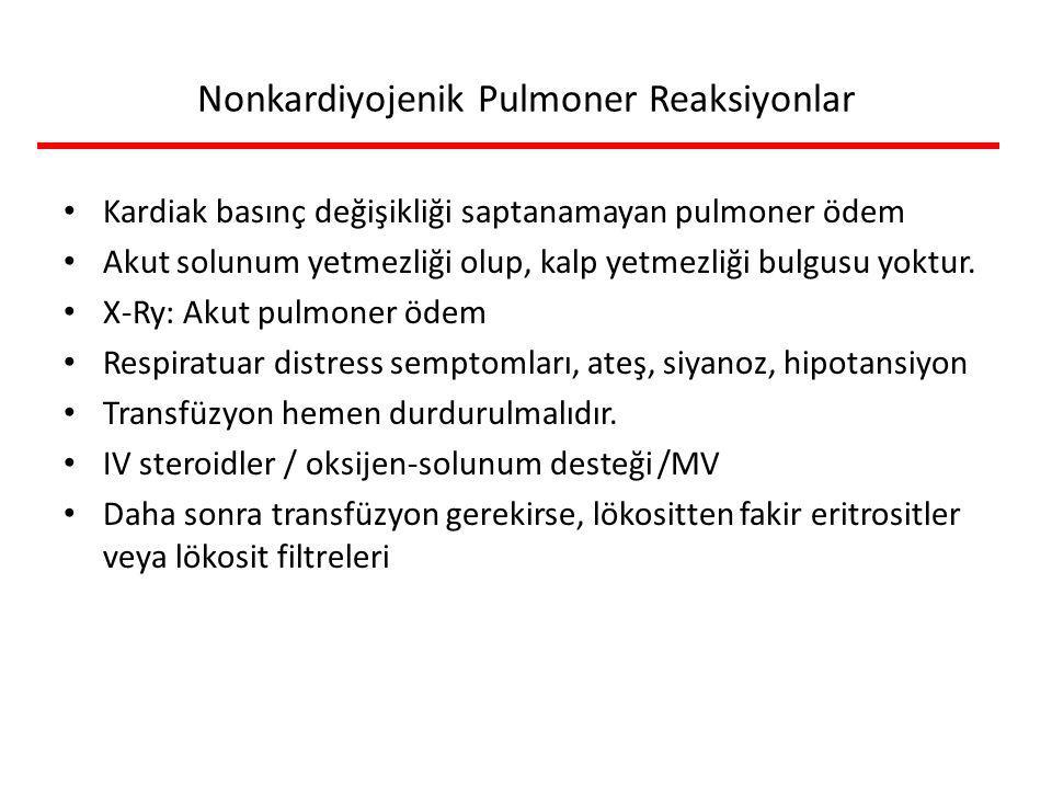 Nonkardiyojenik Pulmoner Reaksiyonlar
