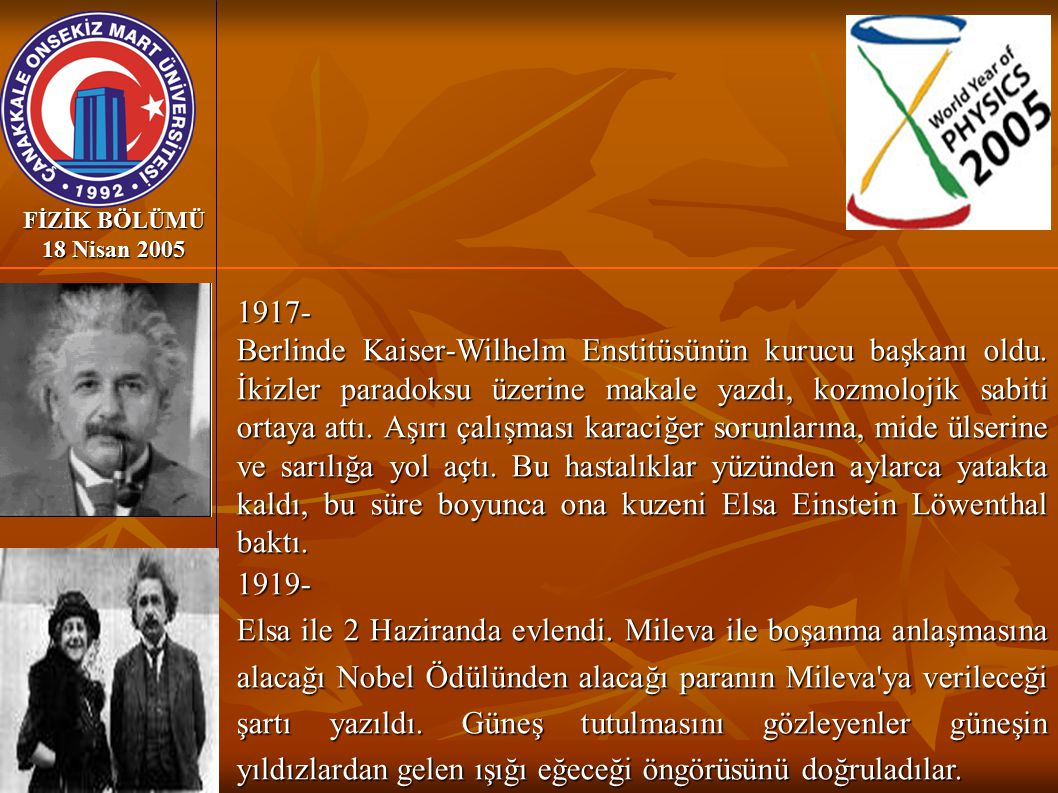 FİZİK BÖLÜMÜ 18 Nisan 2005 1917-