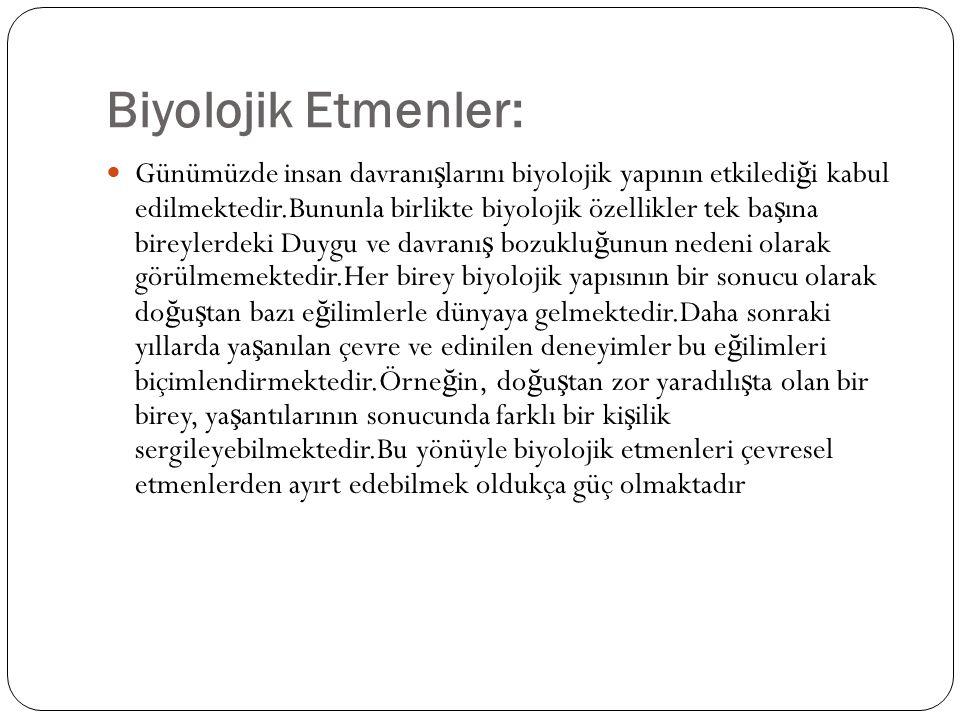 Biyolojik Etmenler:
