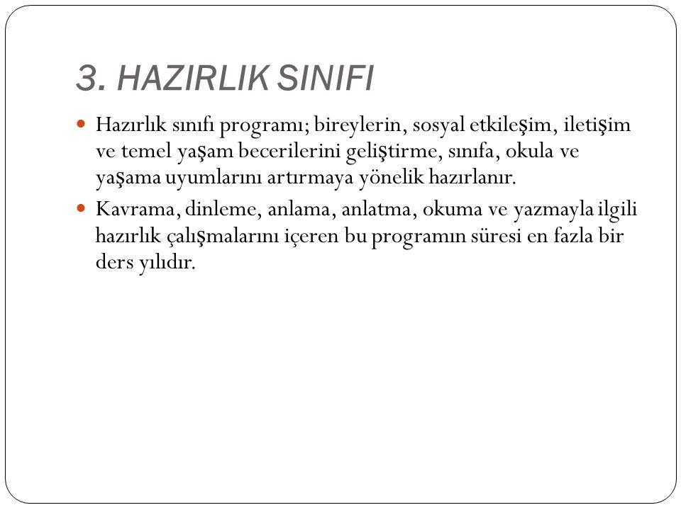 3. HAZIRLIK SINIFI