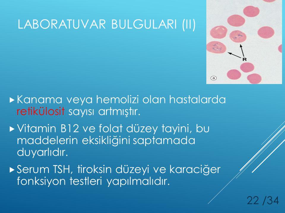 LABORATUVAR BULGULARI (II)