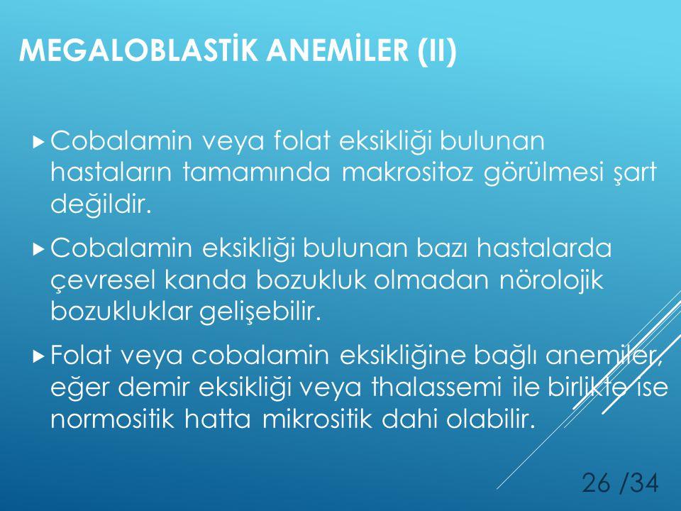 MEGALOBLASTİK ANEMİLER (II)