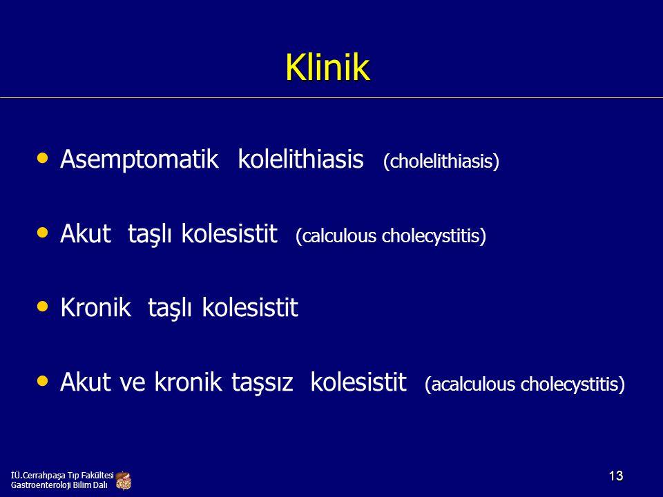 Klinik Asemptomatik kolelithiasis (cholelithiasis)